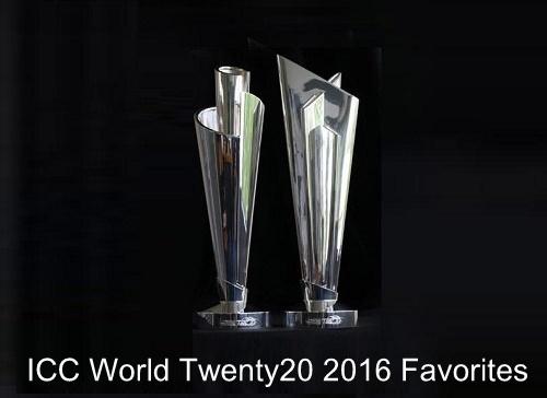 Favorites for 2016 ICC World Twenty20